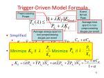 trigger driven model formula