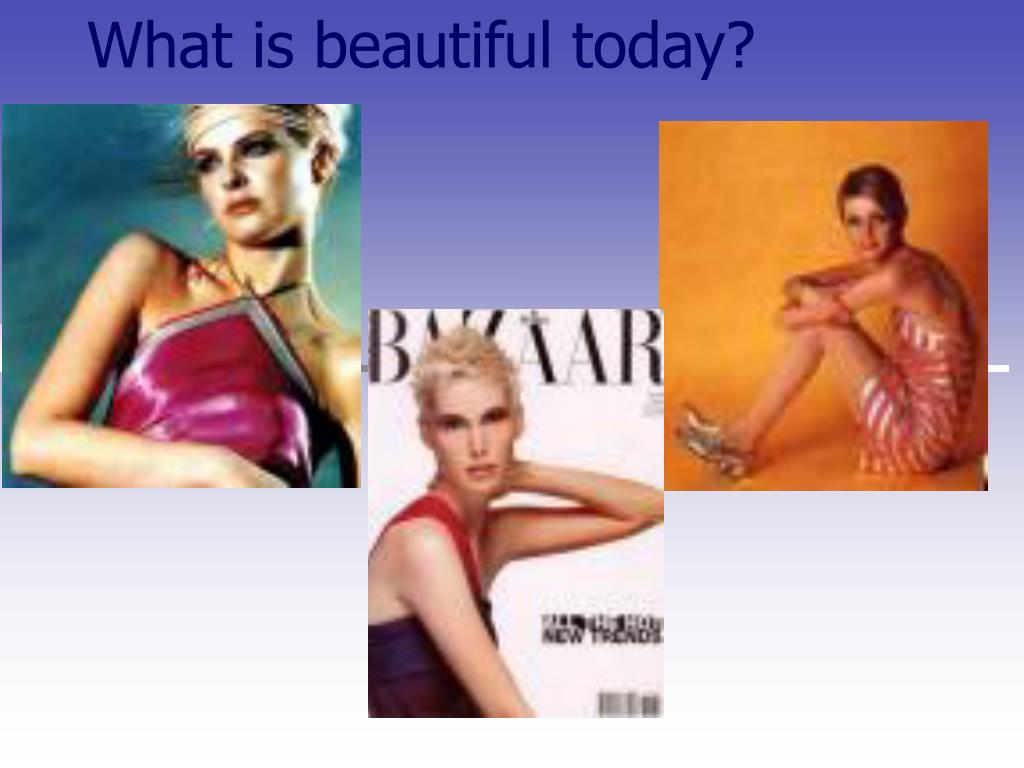 What is beautiful today?