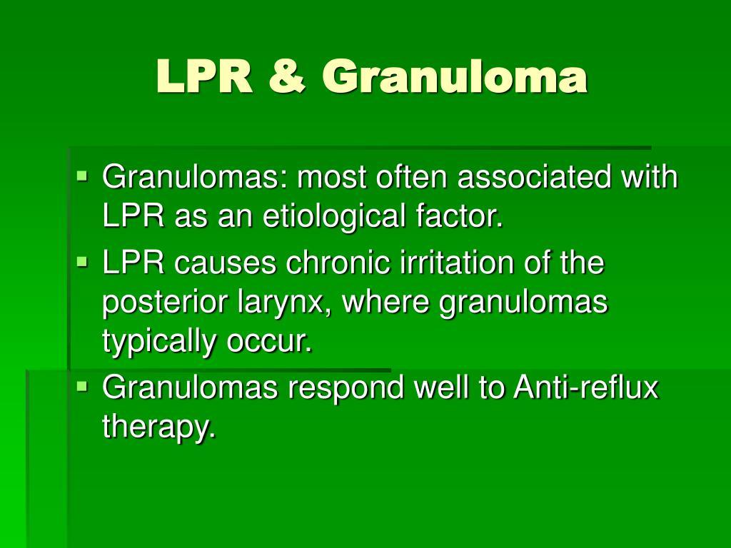 LPR & Granuloma