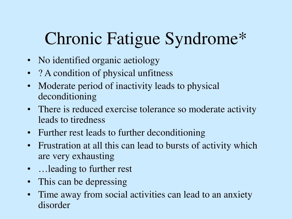 Chronic Fatigue Syndrome*