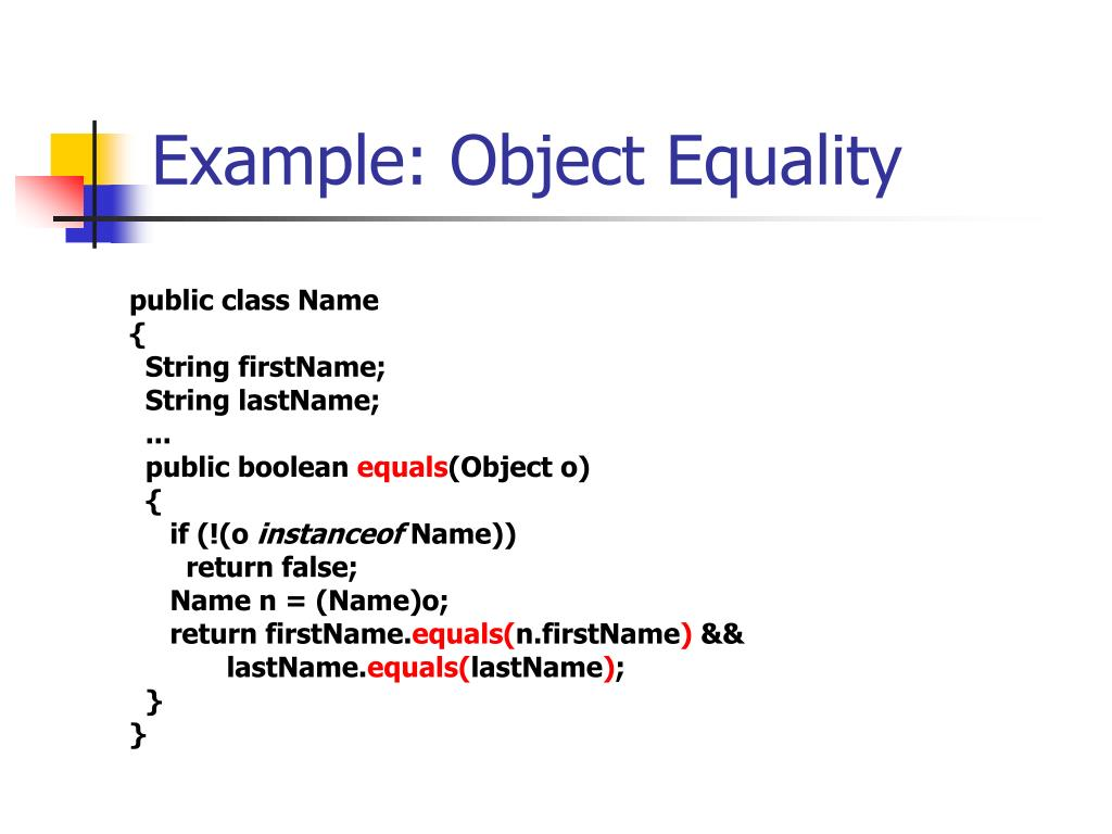 Example: Object Equality
