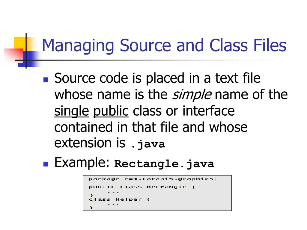 Managing Source and Class Files