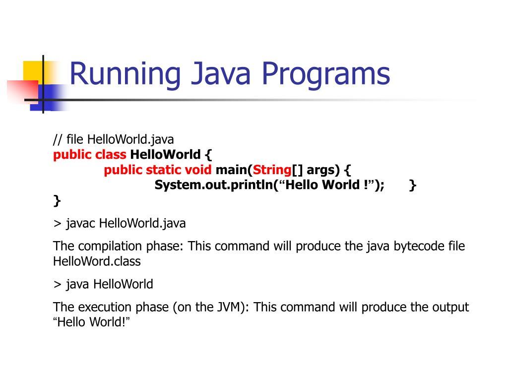 Running Java Programs