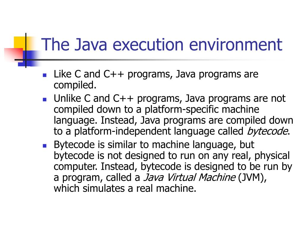 The Java execution environment