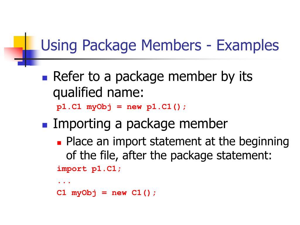 Using Package Members - Examples