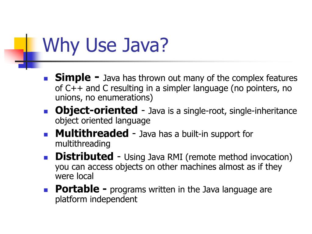 Why Use Java?