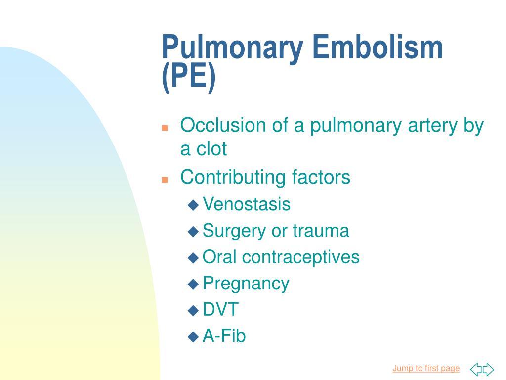 Pulmonary Embolism (PE)