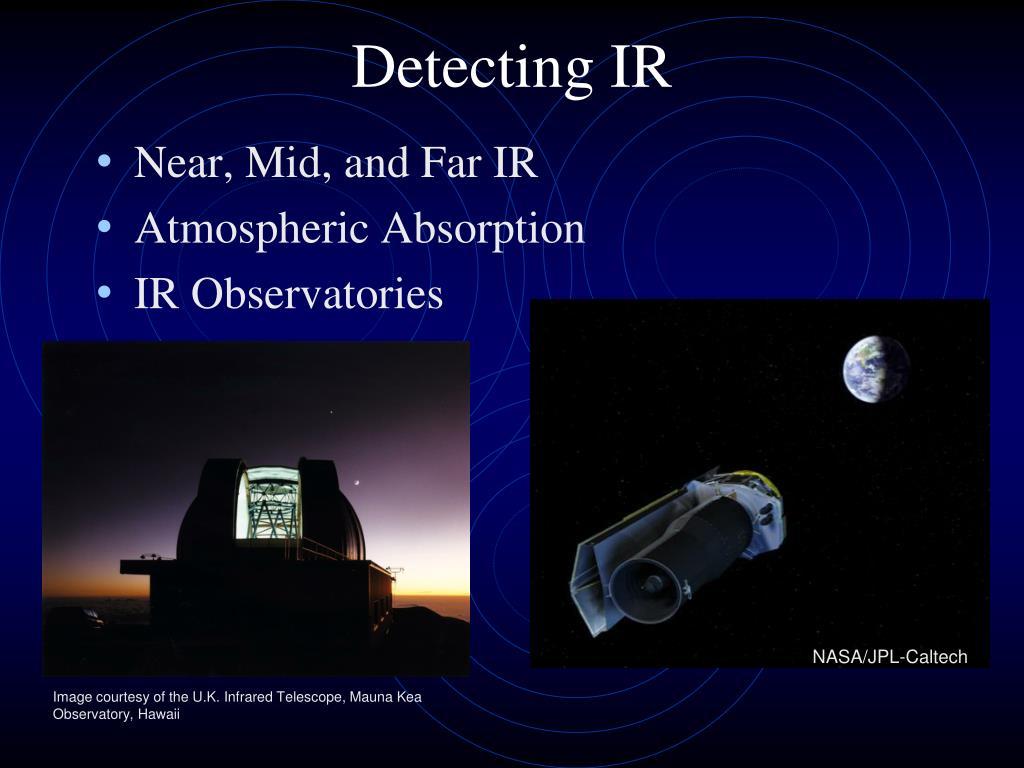 Detecting IR