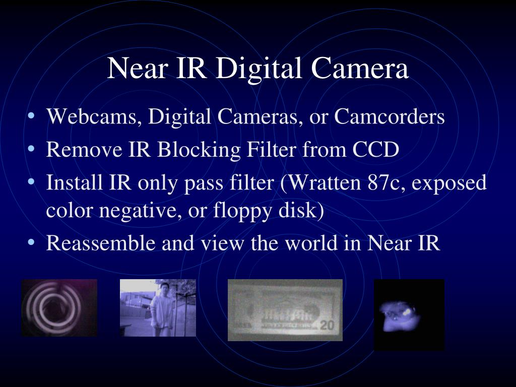 Near IR Digital Camera
