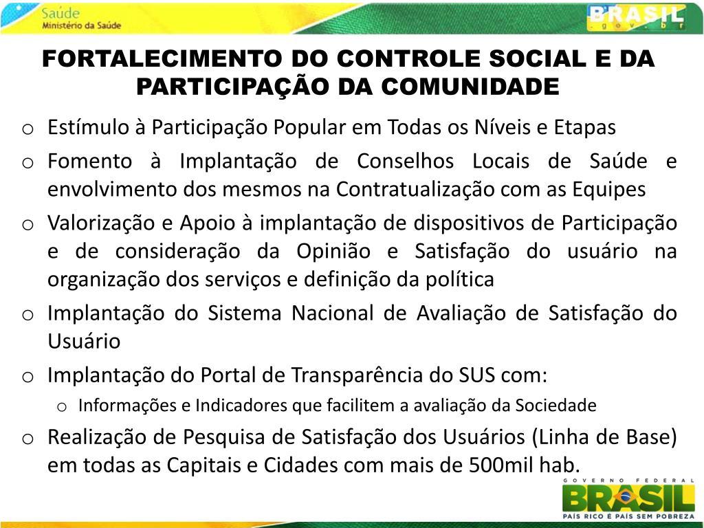 FORTALECIMENTO DO CONTROLE SOCIAL E DA PARTICIPAÇÃO DA COMUNIDADE