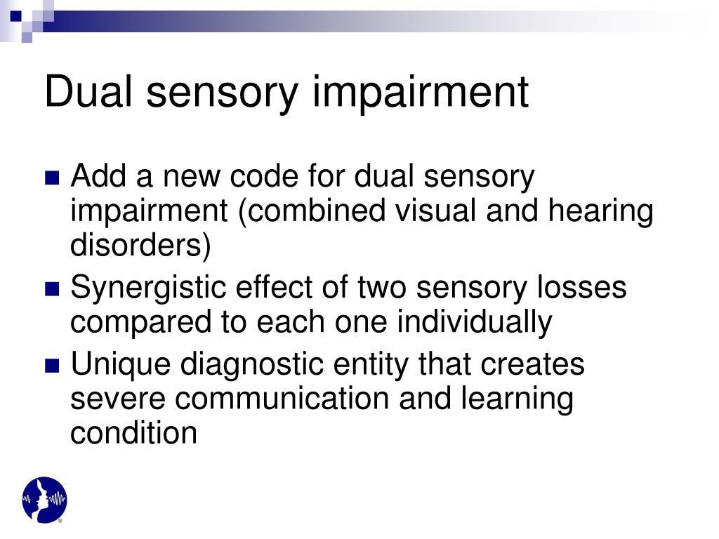 Dual sensory impairment