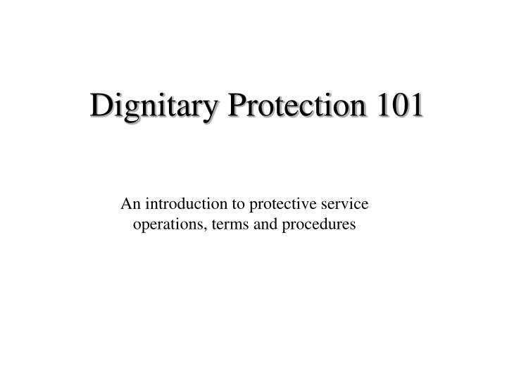 Dignitary protection 101 l.jpg