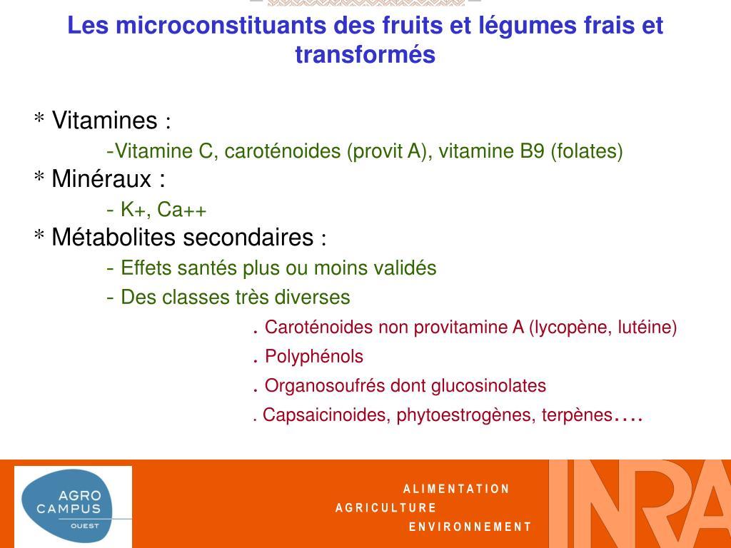 Les microconstituants des fruits et légumes frais et transformés