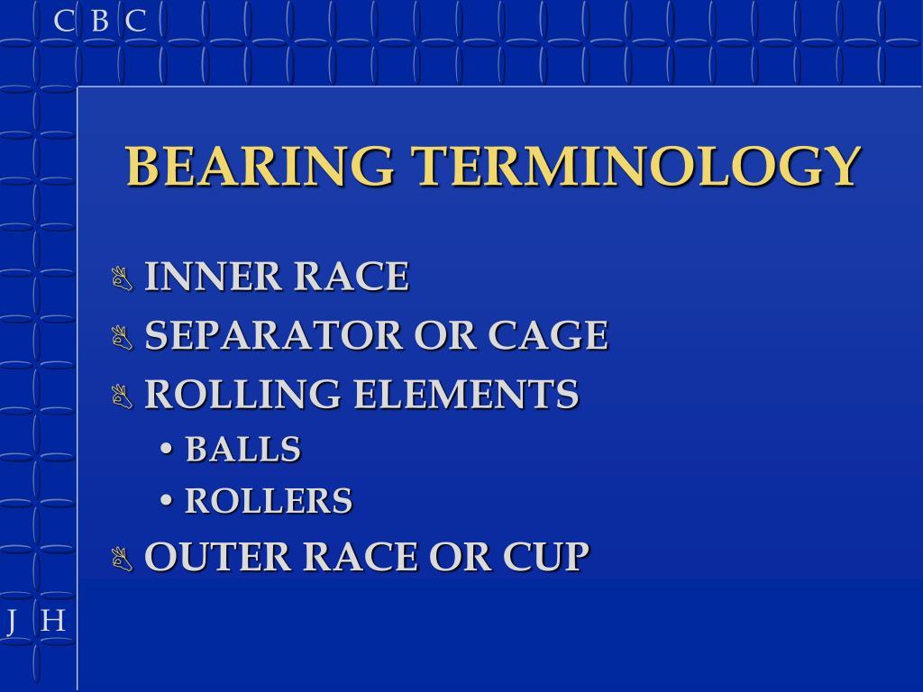 BEARING TERMINOLOGY