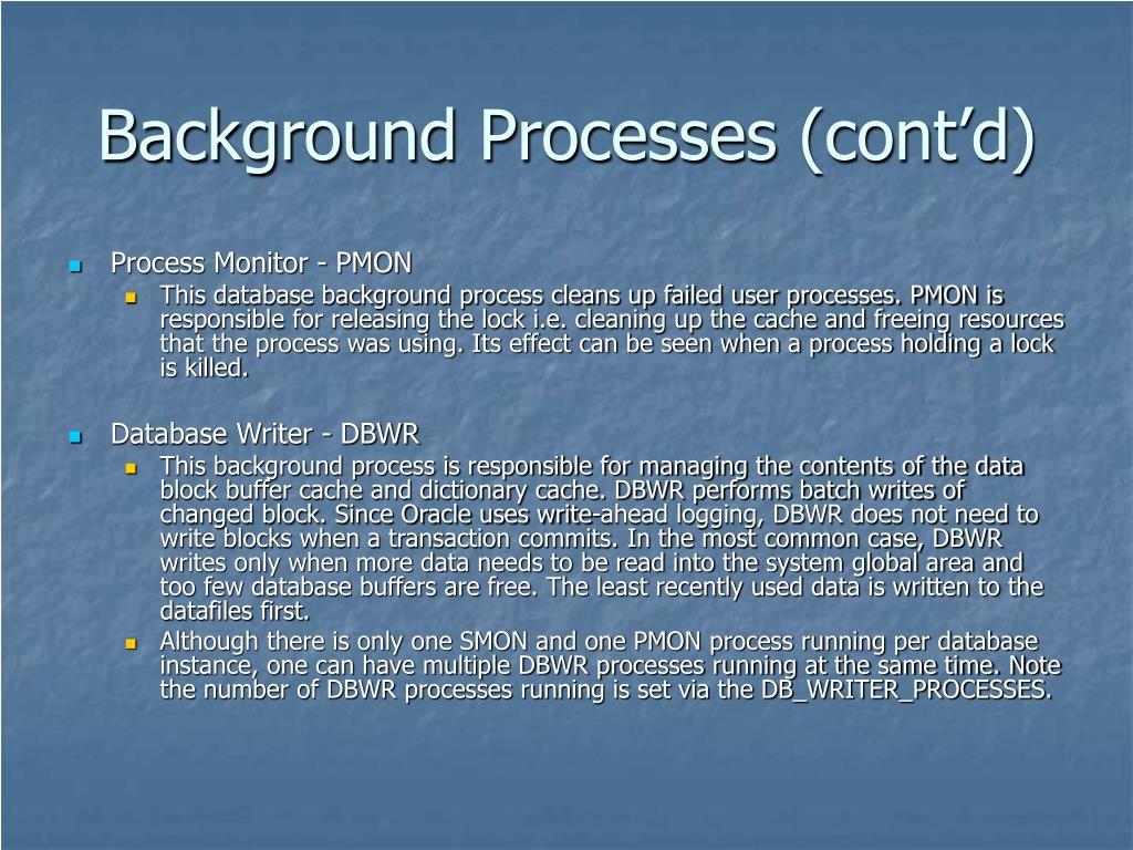Background Processes (cont'd)