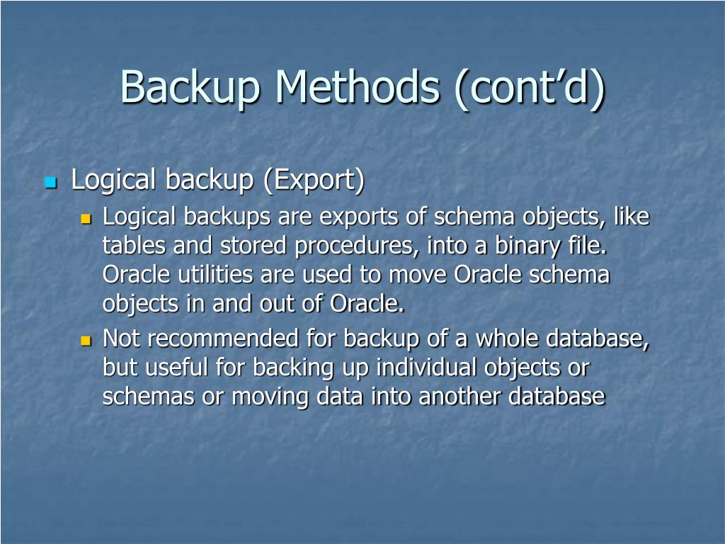 Backup Methods (cont'd)