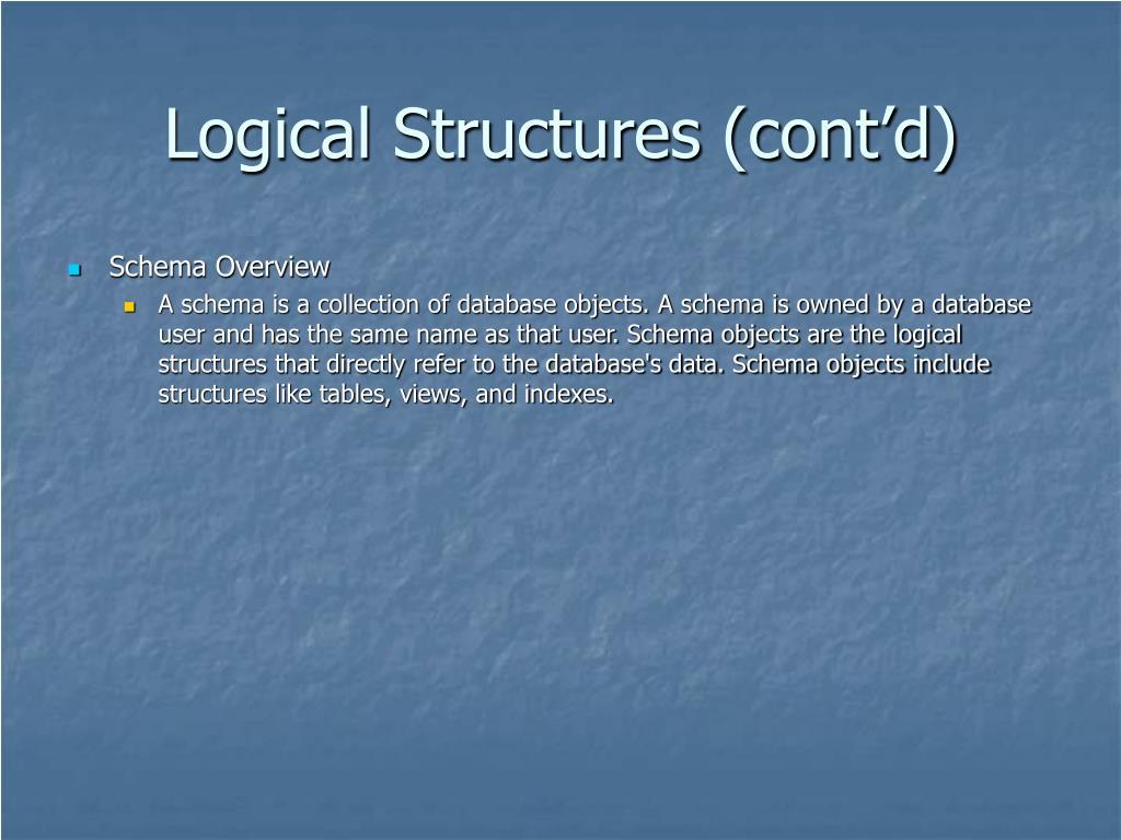Logical Structures (cont'd)