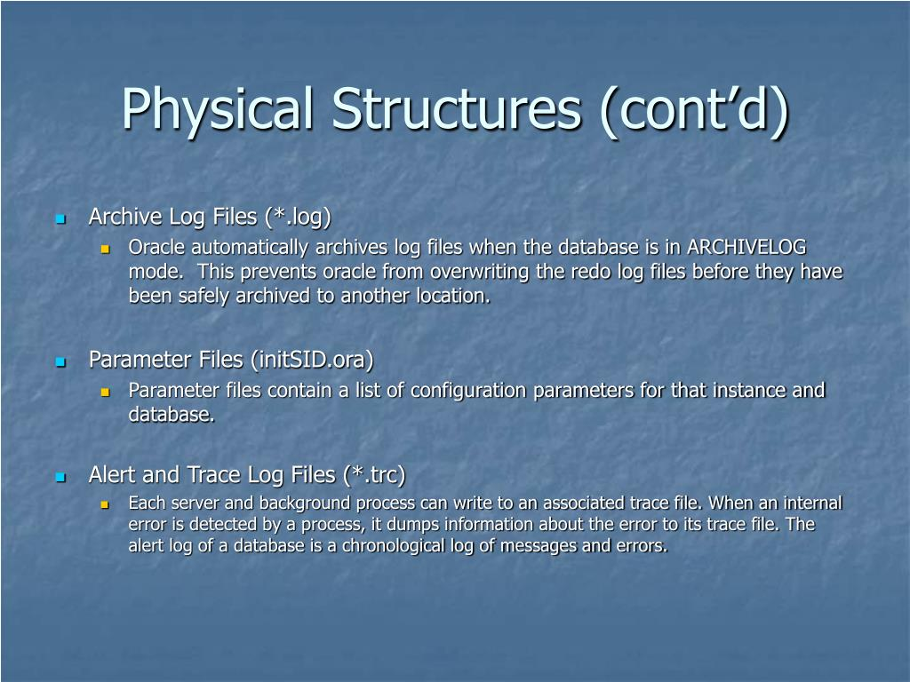 Physical Structures (cont'd)