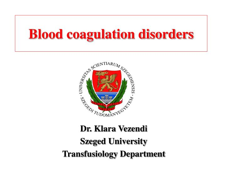 Blood coagulation disorders
