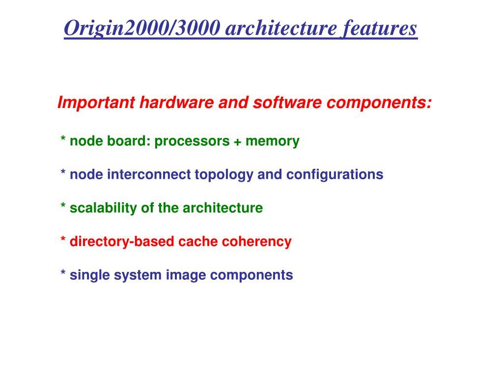 Origin2000/3000 architecture features