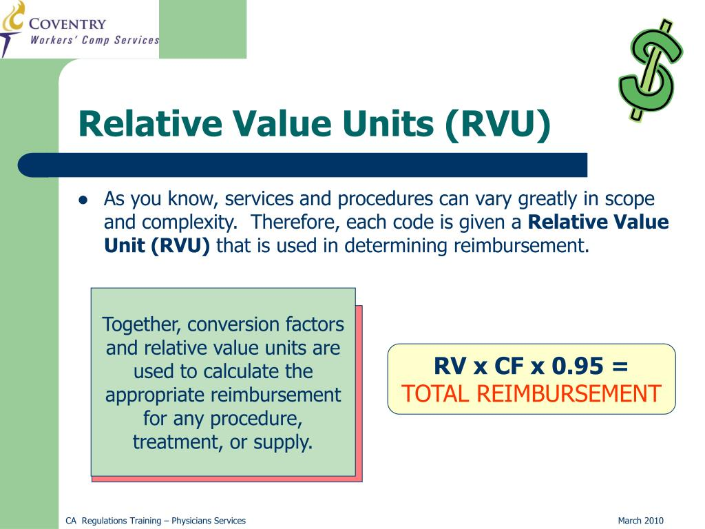 Together, conversion factors and relative value units are used to calculate the appropriate reimbursement for any procedure, treatment, or supply.