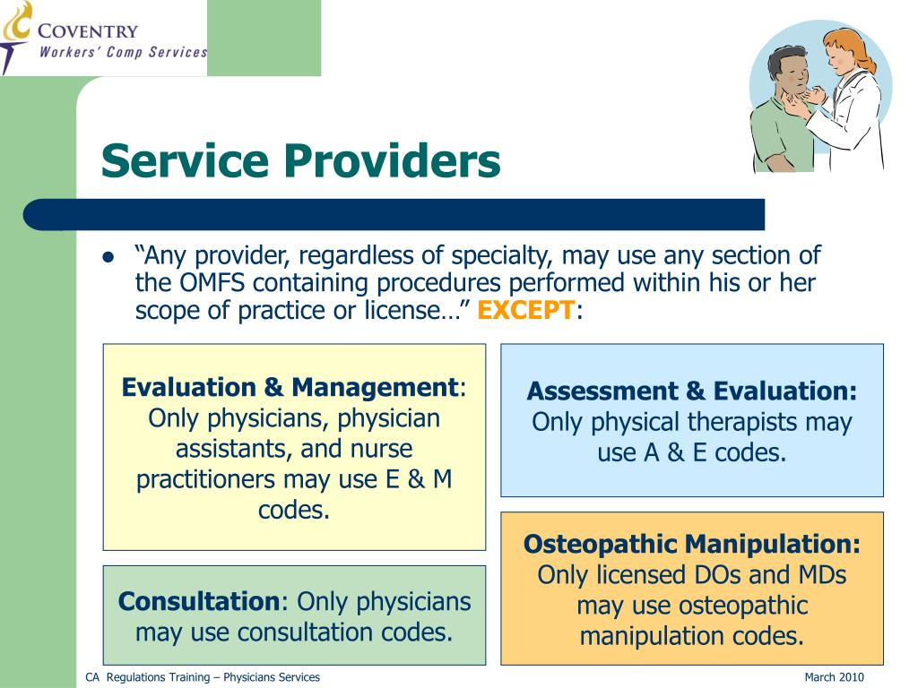 """Any provider, regardless of specialty, may use any section of the OMFS containing procedures performed within his or her scope of practice or license…"""