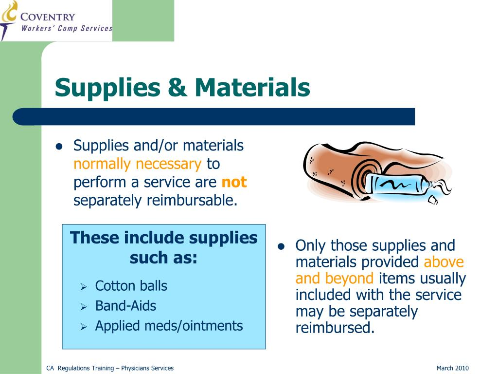 Supplies and/or materials