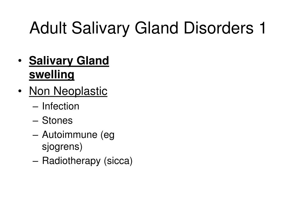 Adult Salivary Gland Disorders 1