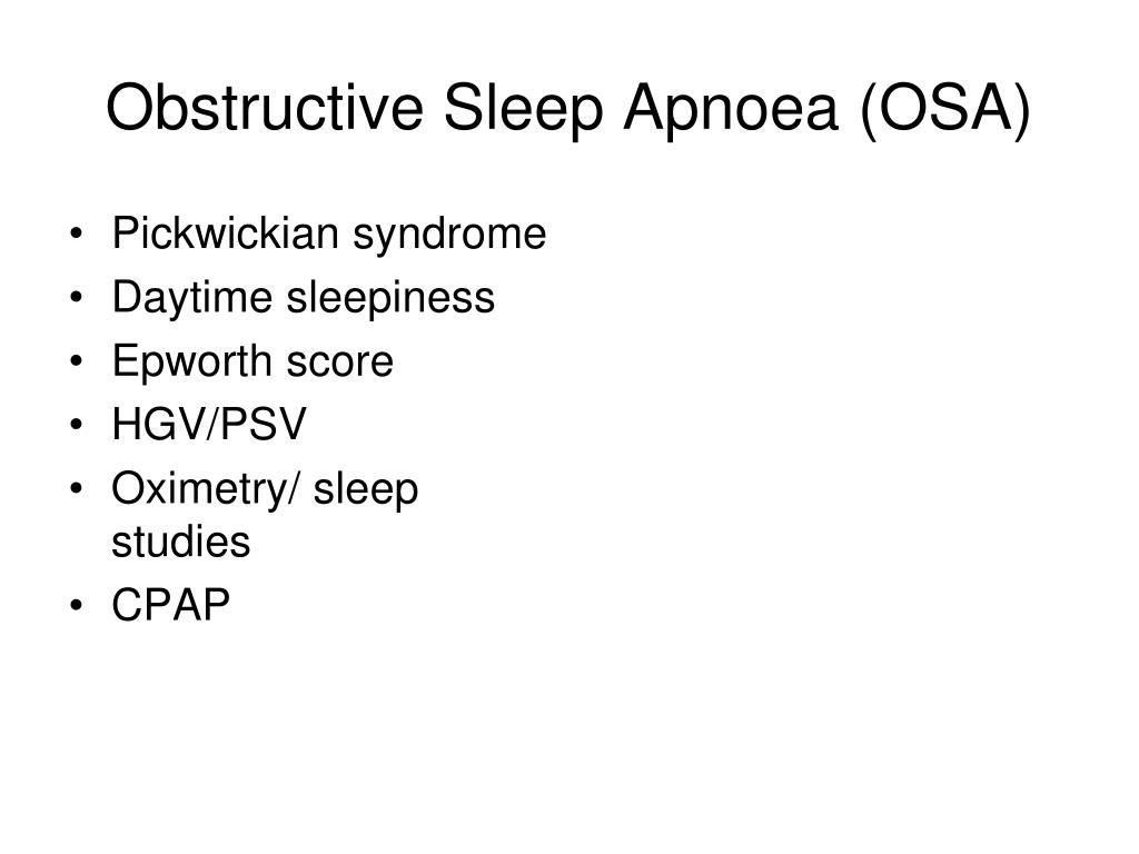 Obstructive Sleep Apnoea (OSA)