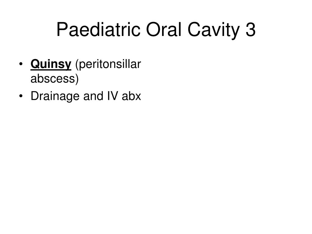Paediatric Oral Cavity 3