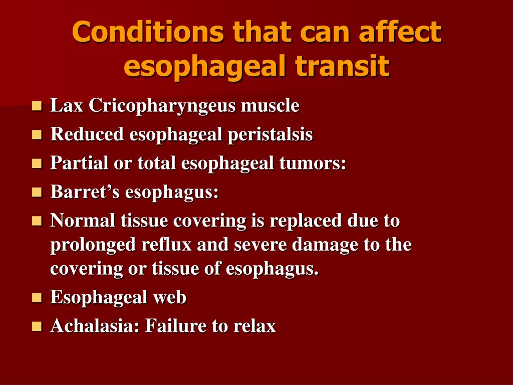 Conditions that can affect esophageal transit