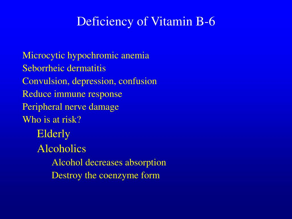 Deficiency of Vitamin B-6