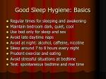 good sleep hygiene basics