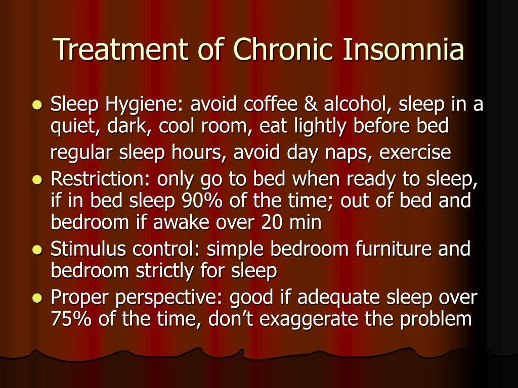 Treatment of Chronic Insomnia