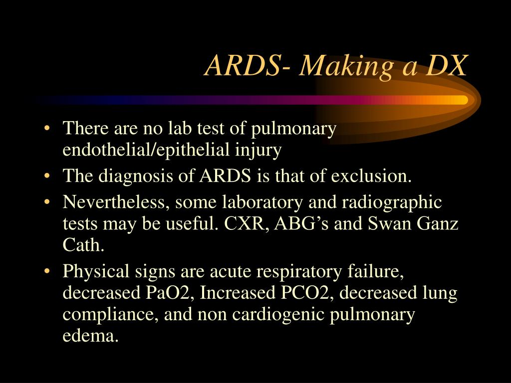 ARDS- Making a DX