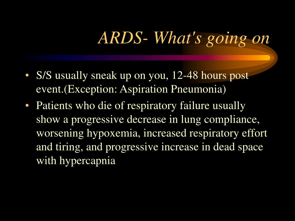 ARDS- What's going on