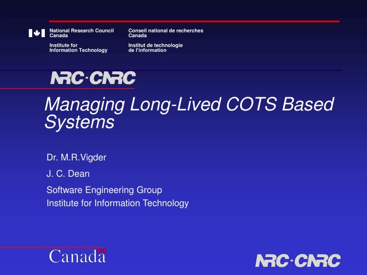 Managing long lived cots based systems