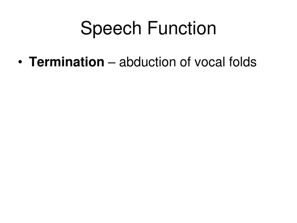 Speech Function