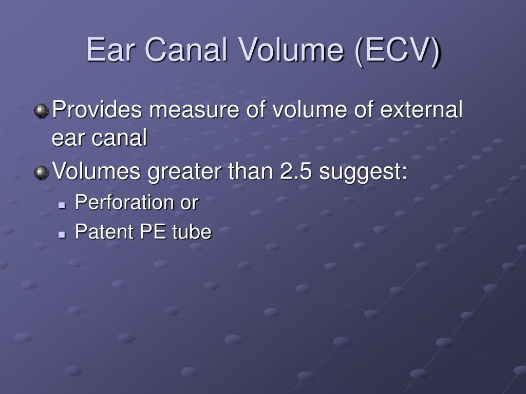 Ear Canal Volume (ECV)