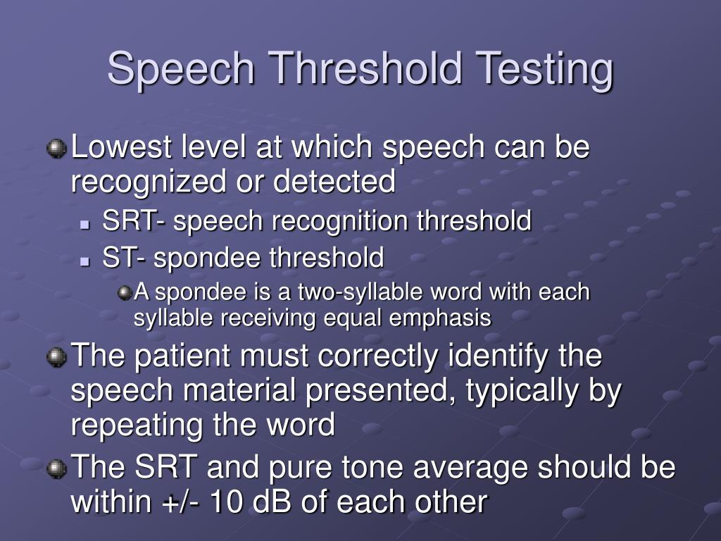 Speech Threshold Testing
