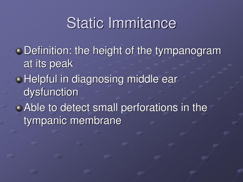 Static Immitance