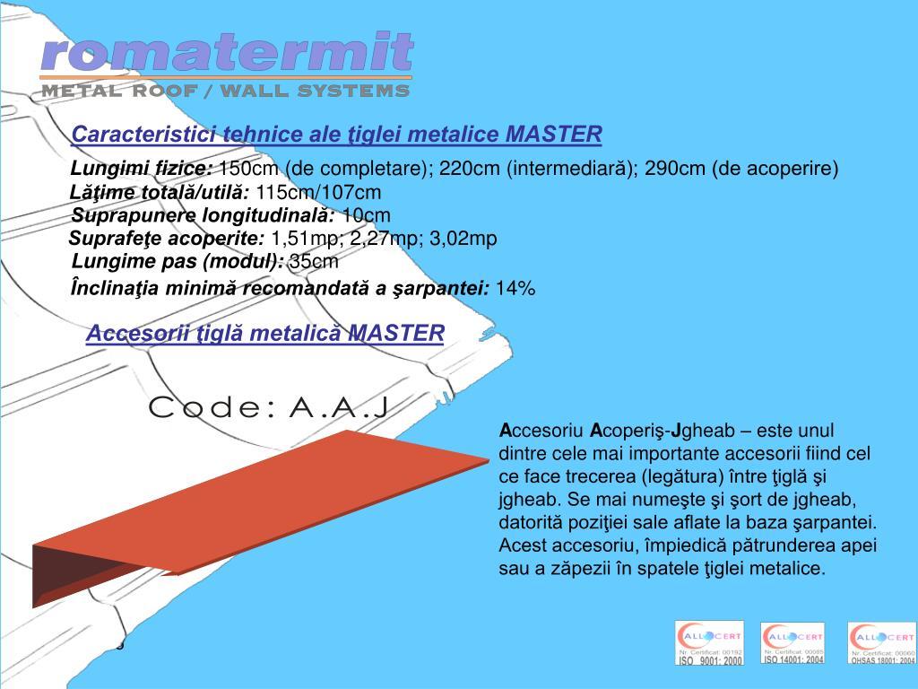 Caracteristici tehnice ale ţiglei metalice MASTER