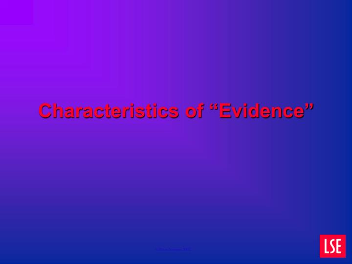 "Characteristics of ""Evidence"""