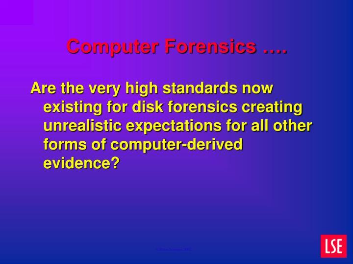 Computer Forensics ….