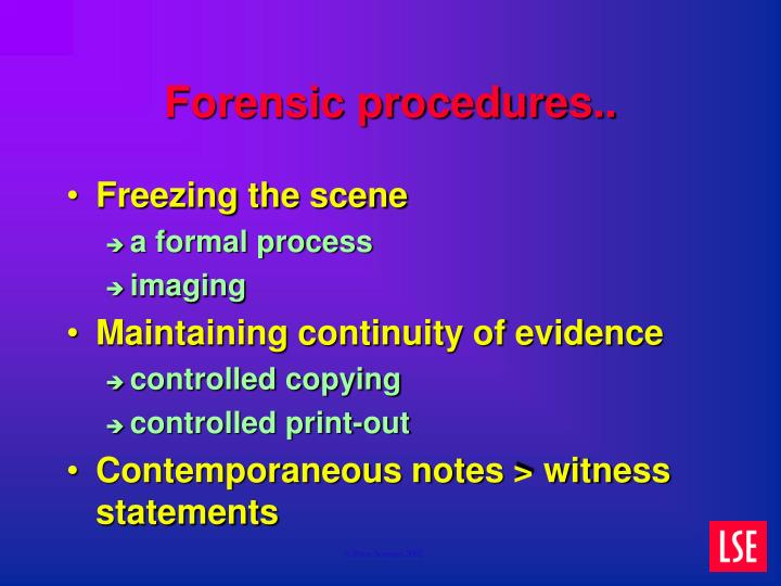 Forensic procedures..