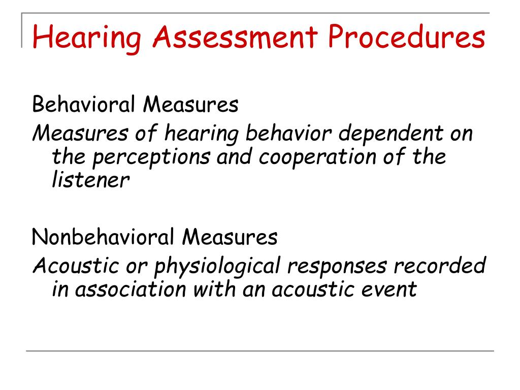 Hearing Assessment Procedures
