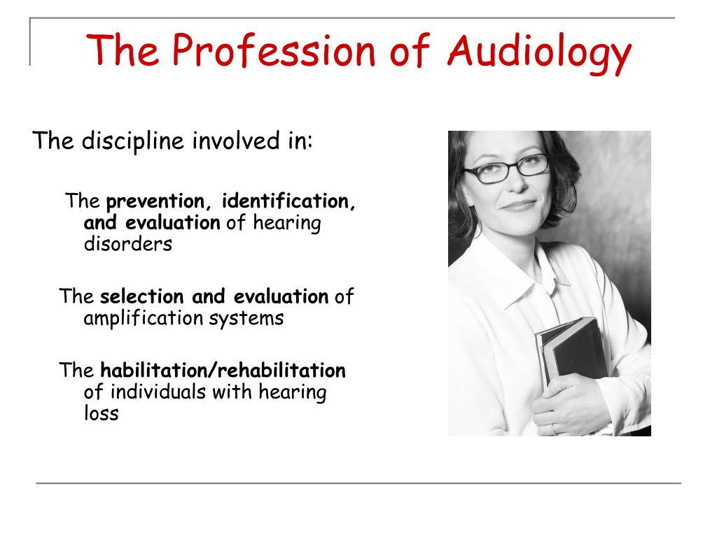 The Profession of Audiology
