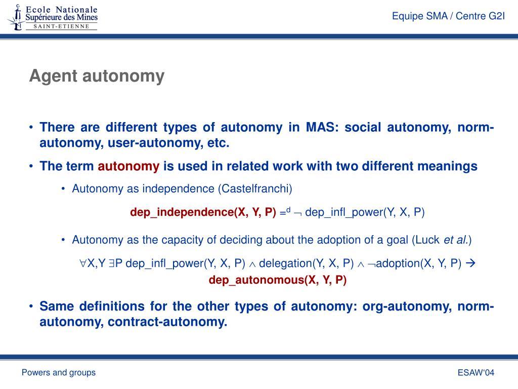 Agent autonomy