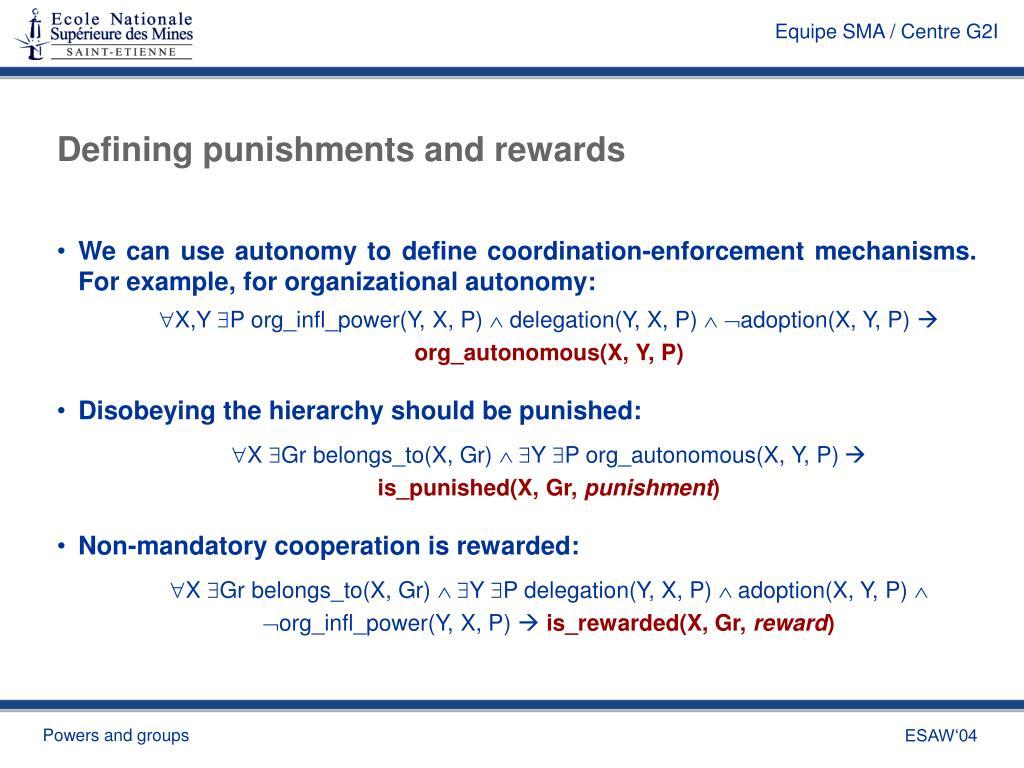 Defining punishments and rewards