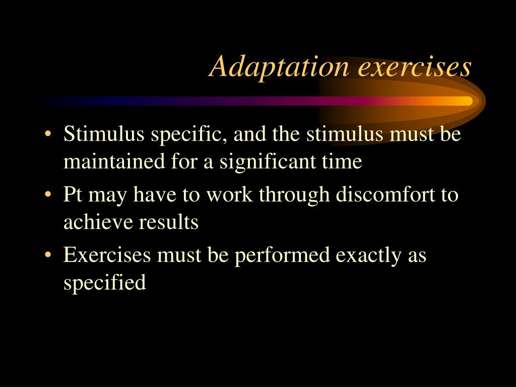 Adaptation exercises
